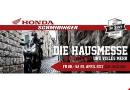 DIE HAUSMESSE bei Honda Schmidinger am 28. und 29. April 2017