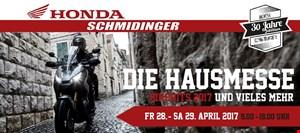 DIE HAUSMESSE bei Honda Schmidinger 28./29.04.2017