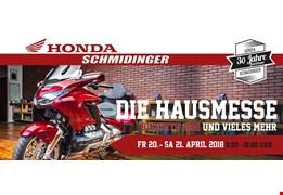 DIE HAUSMESSE bei Honda Schmidinger Freitag 20.4. und Samstag 21.4.2018 9-18h